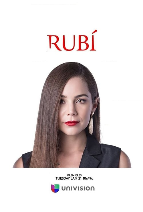 Watch Rubí Online