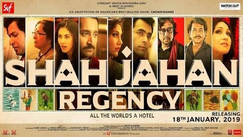 Shah Jahan Regency (2019) Watch Full Movie Streaming Online