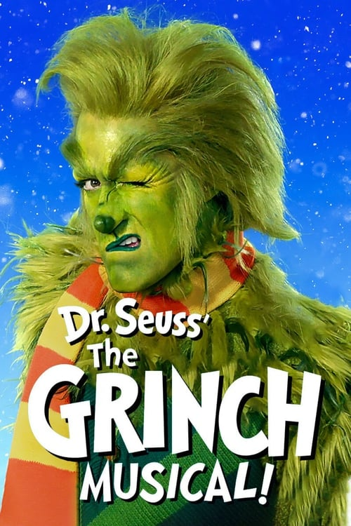 Watch Dr. Seuss' The Grinch Musical Online
