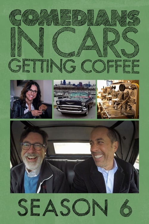 Cover of the Season 6 of Comedians in Cars Getting Coffee