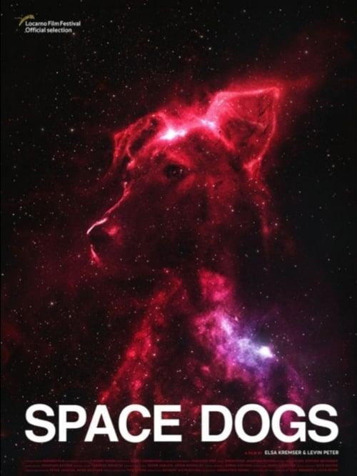 Space dogs (2019) Film complet HD Anglais Sous-titre