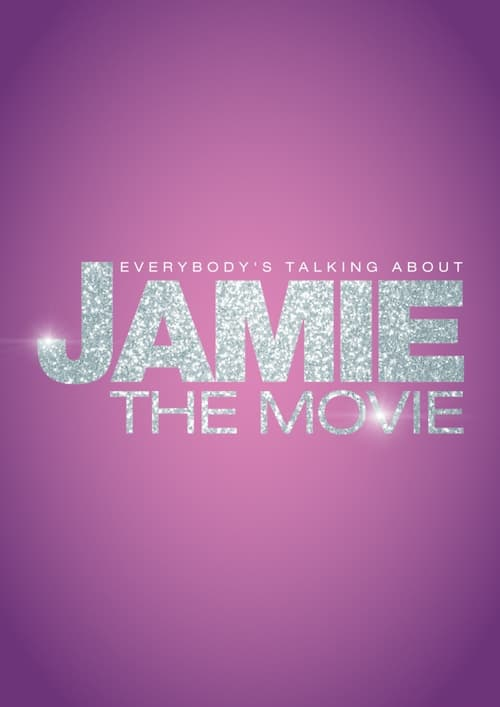 Watch Everybody's Talking About Jamie Online