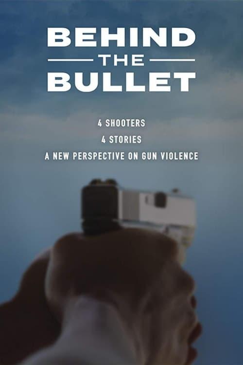 watch Behind the Bullet full movie online stream free HD