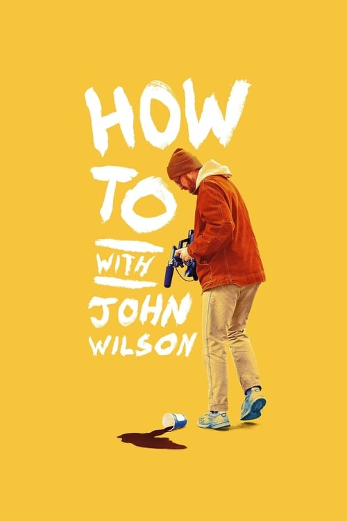 Watch How To with John Wilson Online