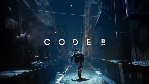 Code 8 (2019) Watch Full Movie Streaming Online