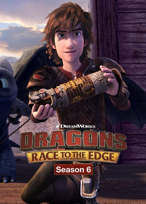 Cover of the Season 6 of Dragons: Race to the Edge