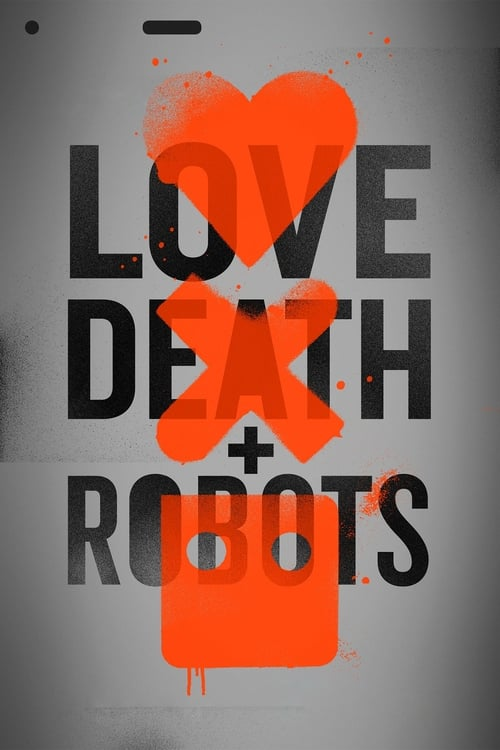Cover of the Volume 1 of Love, Death & Robots