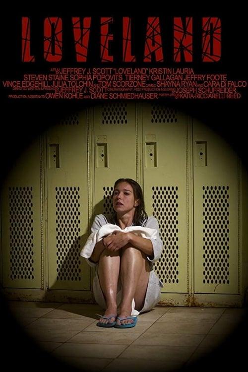 watch Loveland full movie online stream free HD