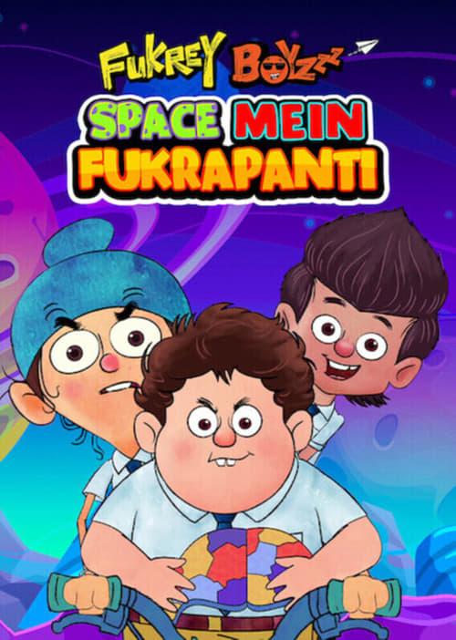 Fukrey Boyzzz: Space Mein Fukrapanti