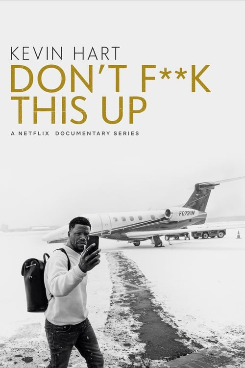 Cover of the Season 1 of Kevin Hart: Don't F**k This Up