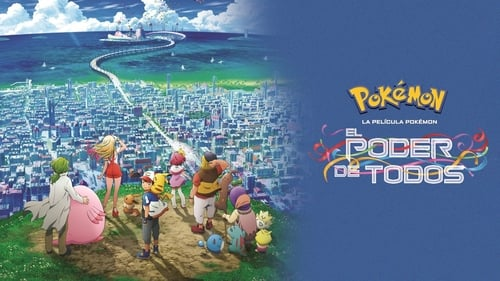 Pokémon the Movie: The Power of Us (2018) Watch Full Movie Streaming Online