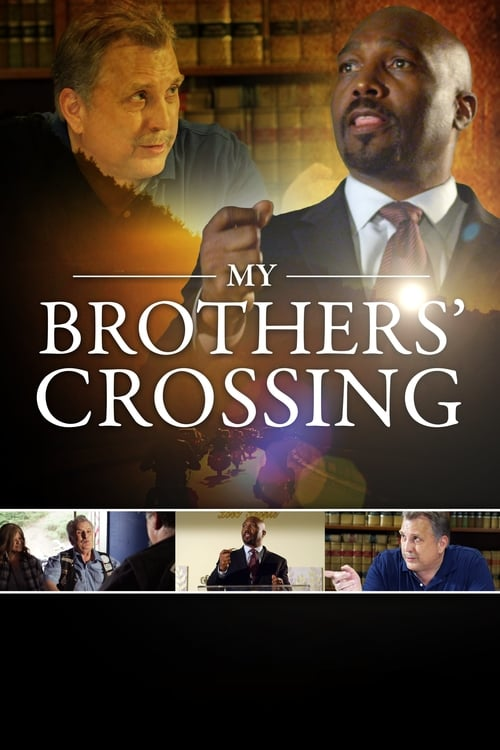 Watch My Brothers' Crossing Online
