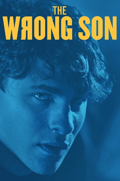 watch The Wrong Son full movie online stream free HD