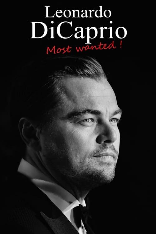 Leonardo DiCaprio : Most Wanted!