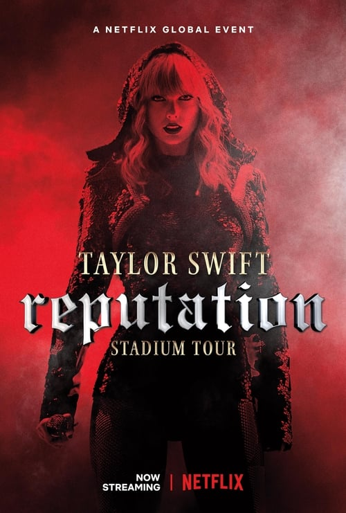 Taylor Swift: Reputation Stadium Tour (2018) Film complet HD Anglais Sous-titre