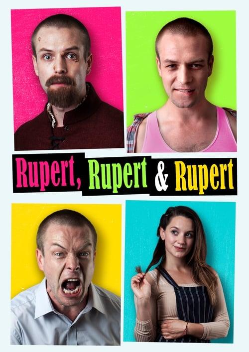 watch Rupert, Rupert & Rupert full movie online stream free HD