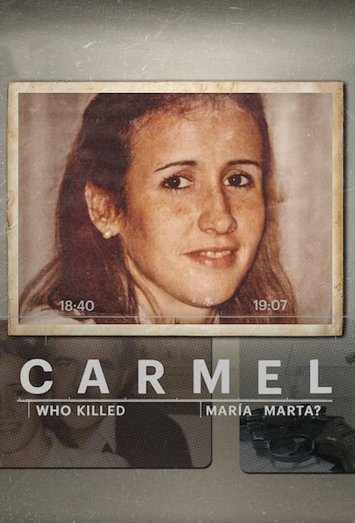 Watch Carmel: Who Killed Maria Marta? Online