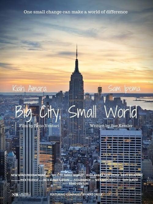 Big City, Small World