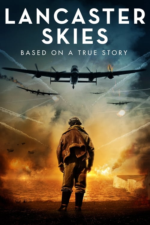 watch Lancaster Skies full movie online stream free HD