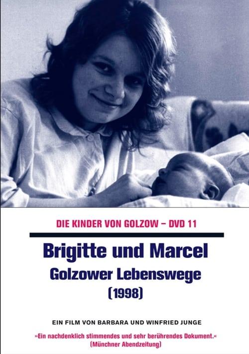 Brigitte und Marcel - Golzower Lebenswege