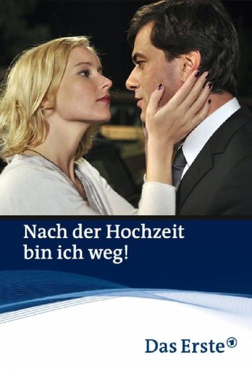 Nach der Hochzeit bin ich weg! (2011) Poster