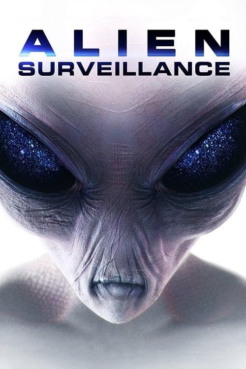 watch Alien Surveillance full movie online stream free HD