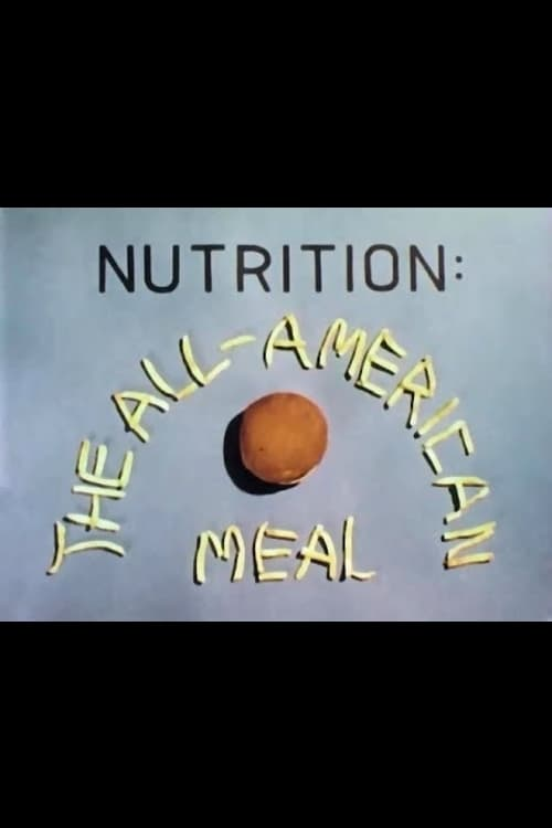 Nutrition: The All-American Meal 1976