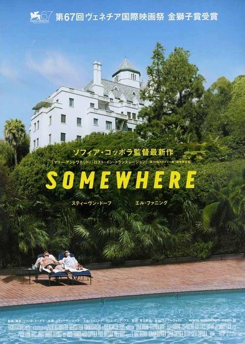 SOMEWHERE (2010) Watch Full Movie Streaming Online