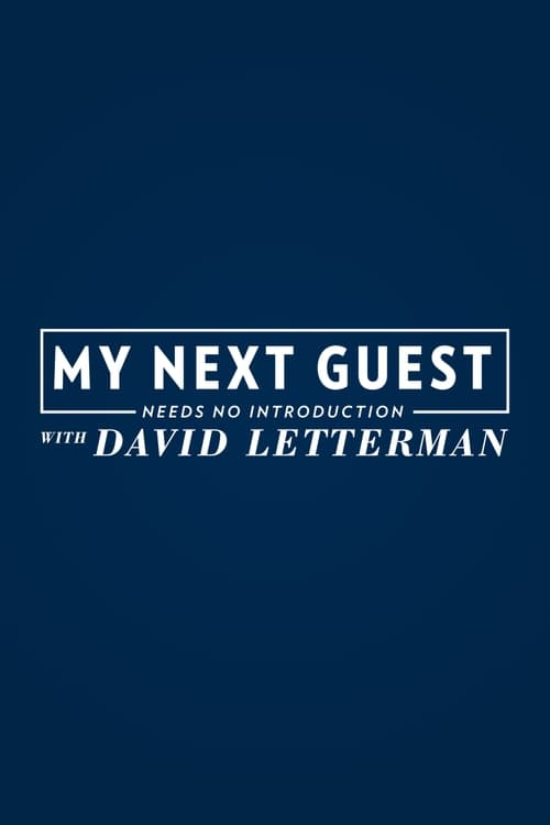 Cover of the Season 1 of My Next Guest Needs No Introduction With David Letterman