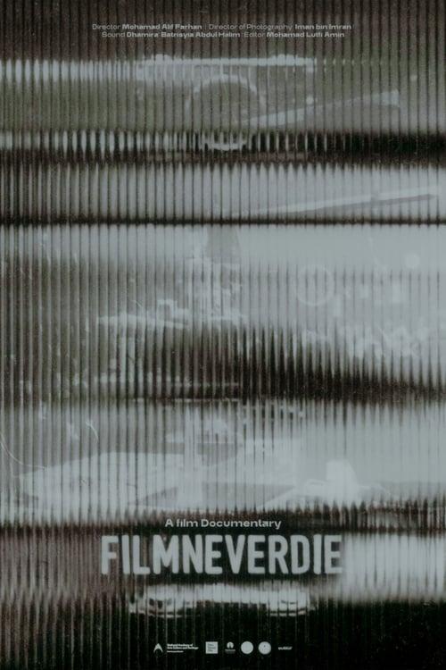 Film Never Die