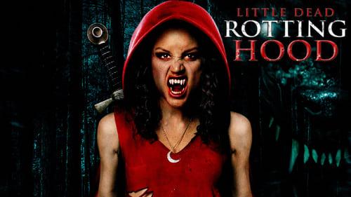 Little Dead Rotting Hood (2016) Watch Full Movie Streaming Online