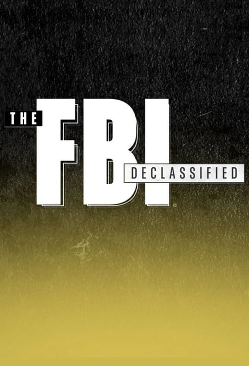 Watch The FBI Declassified Online