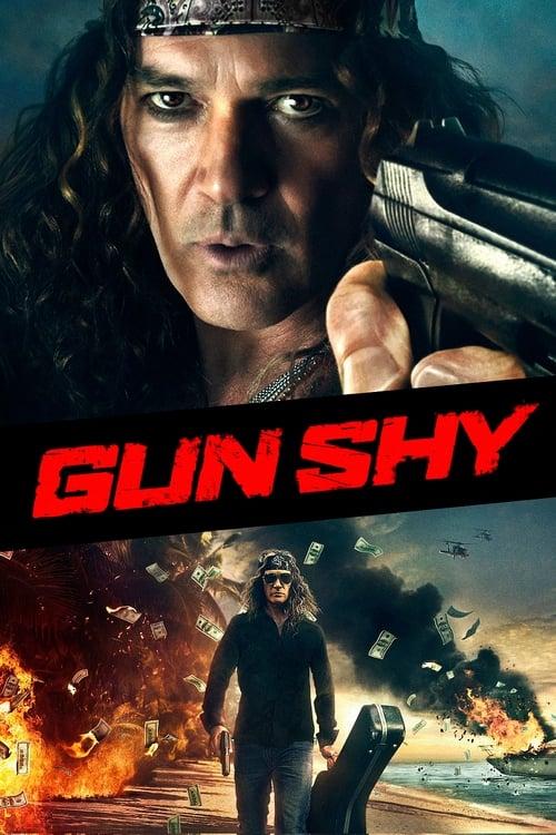 Gun Shy (2017) Watch Full Movie Streaming Online