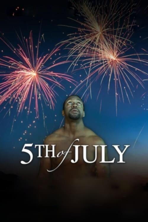 watch 5th of July full movie online stream free HD