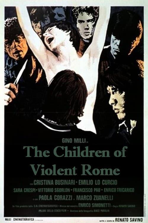 The Children of Violent Rome 1976