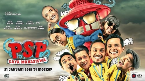 PSP: Gaya Mahasiswa (2019) Watch Full Movie Streaming Online
