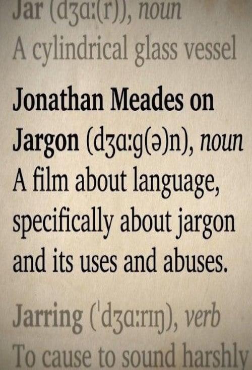 Jonathan Meades on Jargon