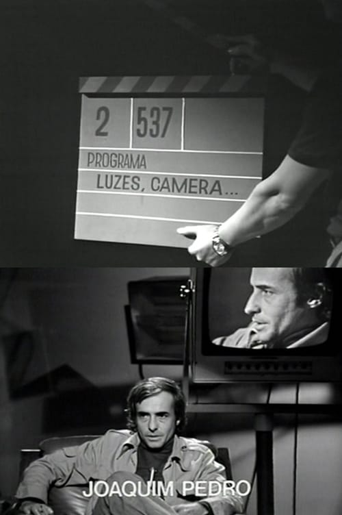 Luzes, Câmera... Joaquim Pedro de Andrade 1976