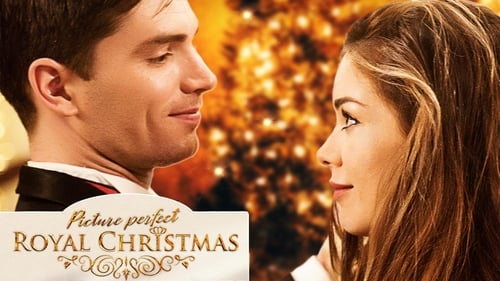 Picture Perfect Royal Christmas (2019) Watch Full Movie Streaming Online