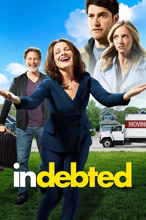 Watch Indebted Online