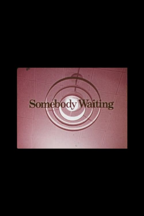 Somebody Waiting
