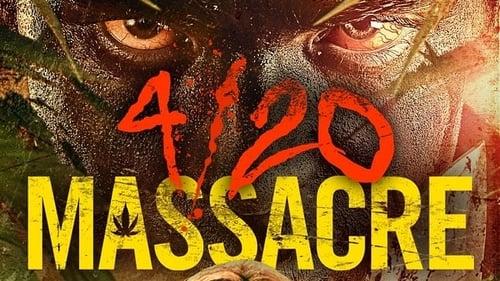 4/20 Massacre (2018) Regarder film gratuit en francais film complet 4/20 Massacre streming gratuits full series vostfr