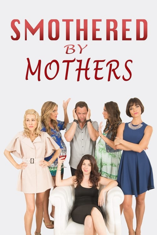 watch Smothered by Mothers full movie online stream free HD