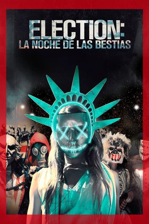 Election: La noche de las bestias (2016) Repelisplus Ver Ahora Películas Online Gratis Completas en Español y Latino HD