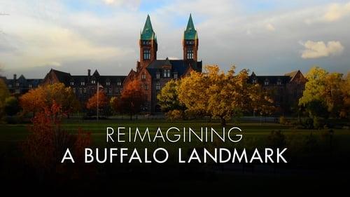 Reimagining A Buffalo Landmark (2019) Watch Full Movie Streaming Online