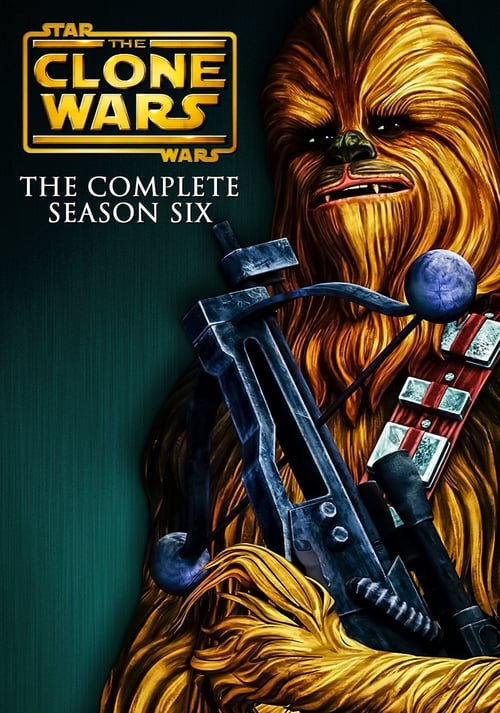 Cover of the Season 6 of Star Wars: The Clone Wars