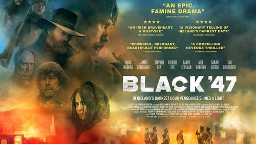 Black '47 (2018) Watch Full Movie Streaming Online