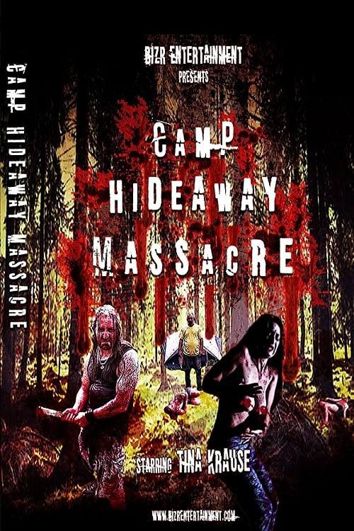 watch Camp Hideaway Massacre full movie online stream free HD