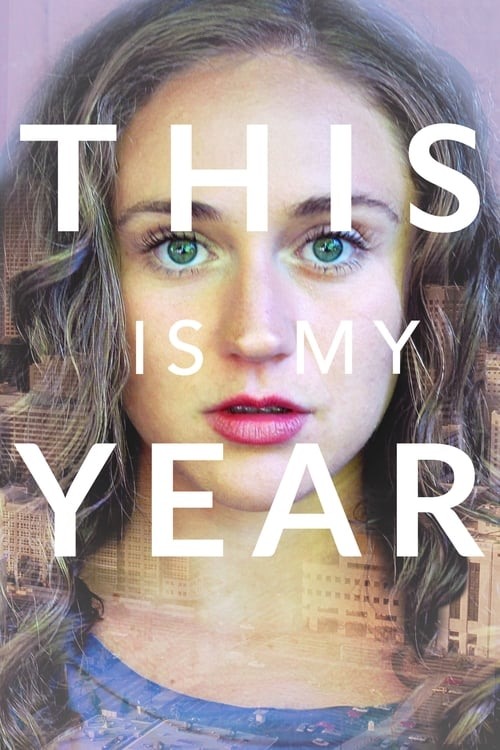 watch This is My Year full movie online stream free HD