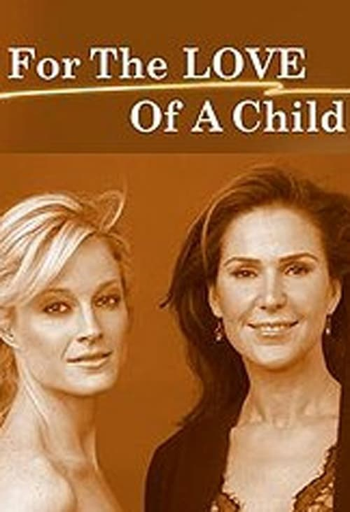 For the Love of a Child (2006) Poster